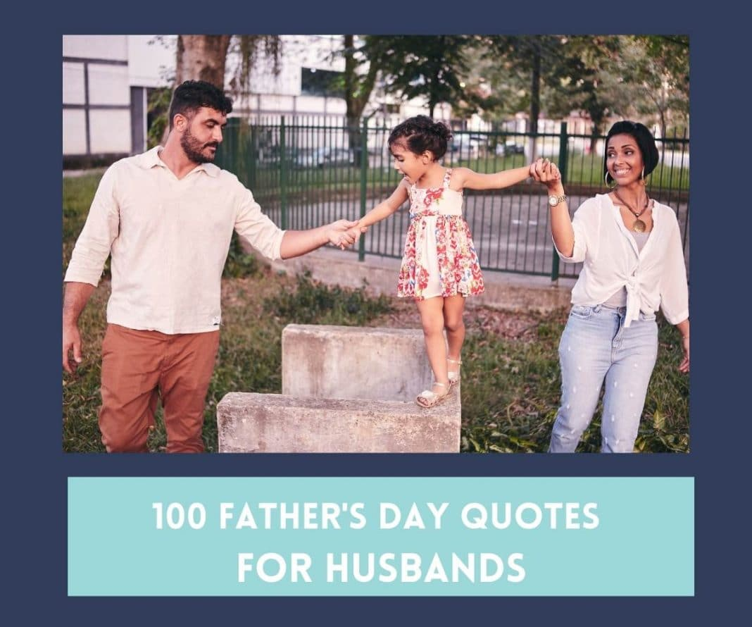 100 Father's Day Quotes for Husbands