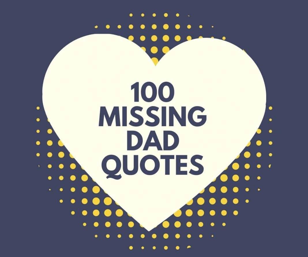 100 Missing Dad Quotes