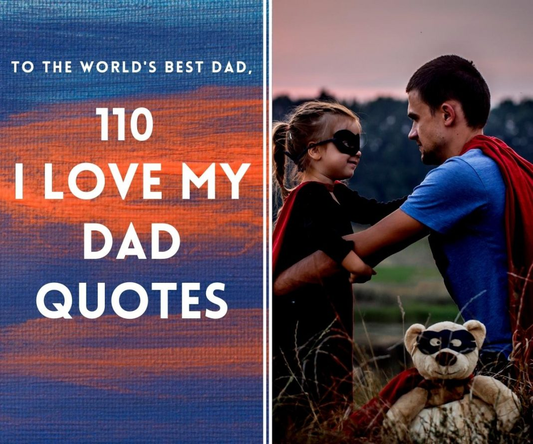 110 I Love My Dad Quotes