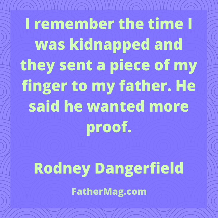 140 Funny Dad Quotes with Images - Fathering Magazine