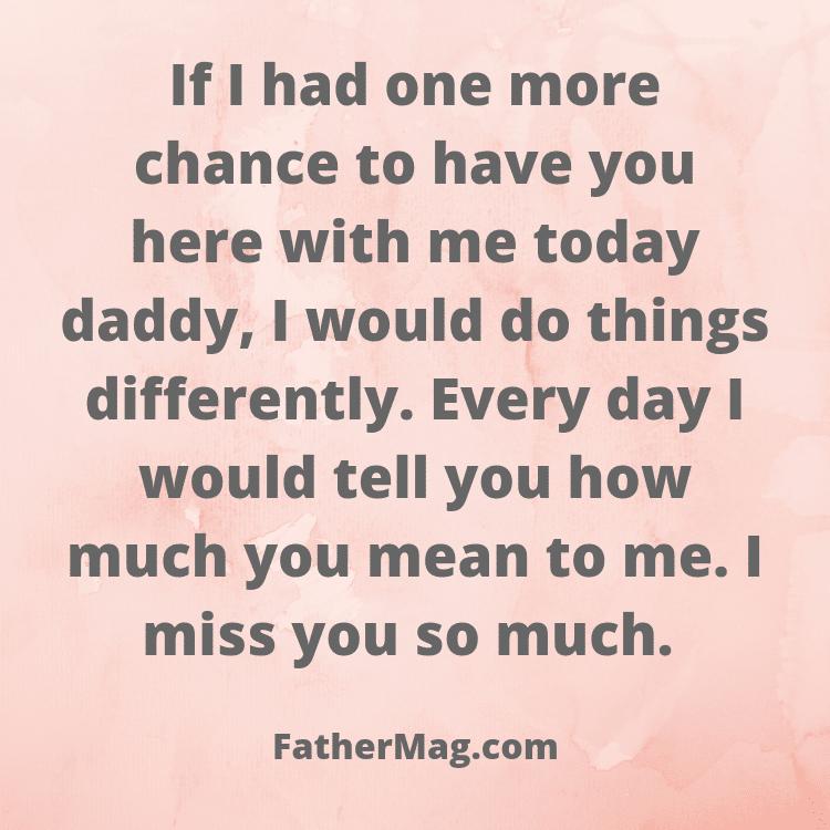 100 Missing Dad Quotes With Beautiful Images - Fathering