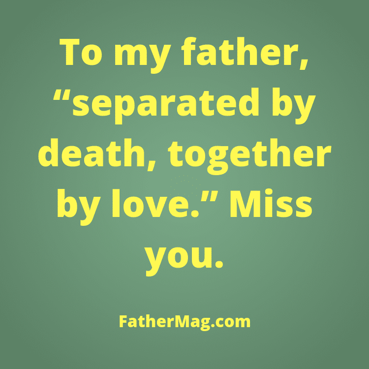 missing dad message