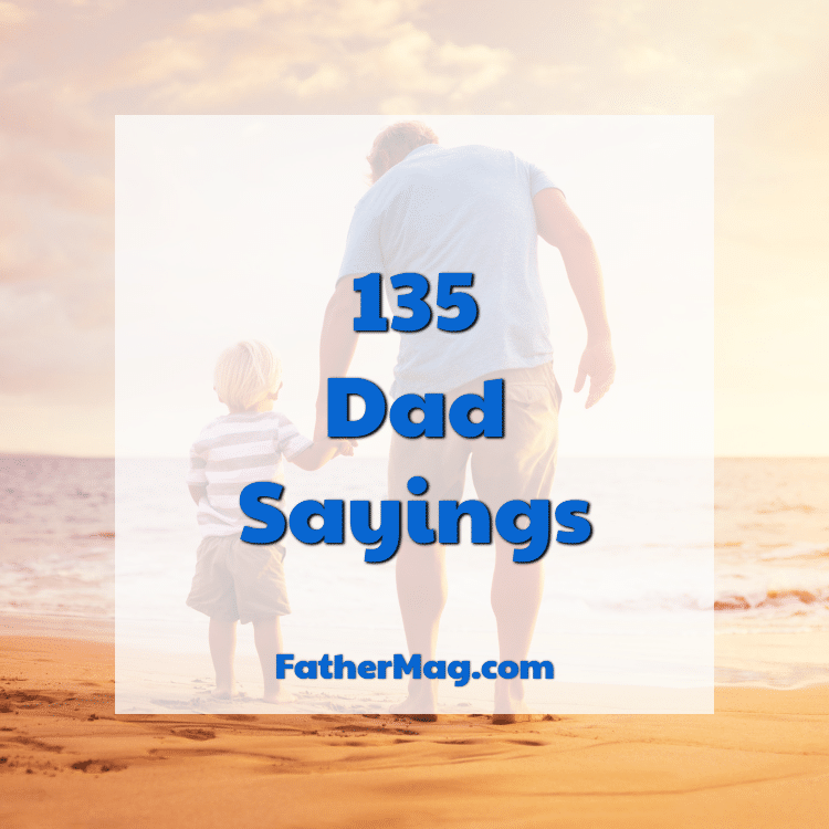 dad sayings and quotes