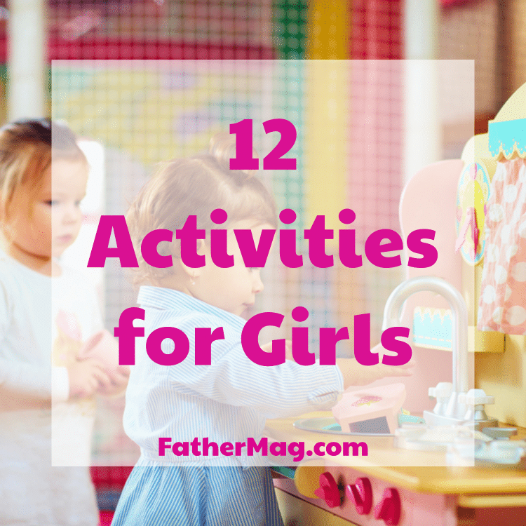 Activities for Girls