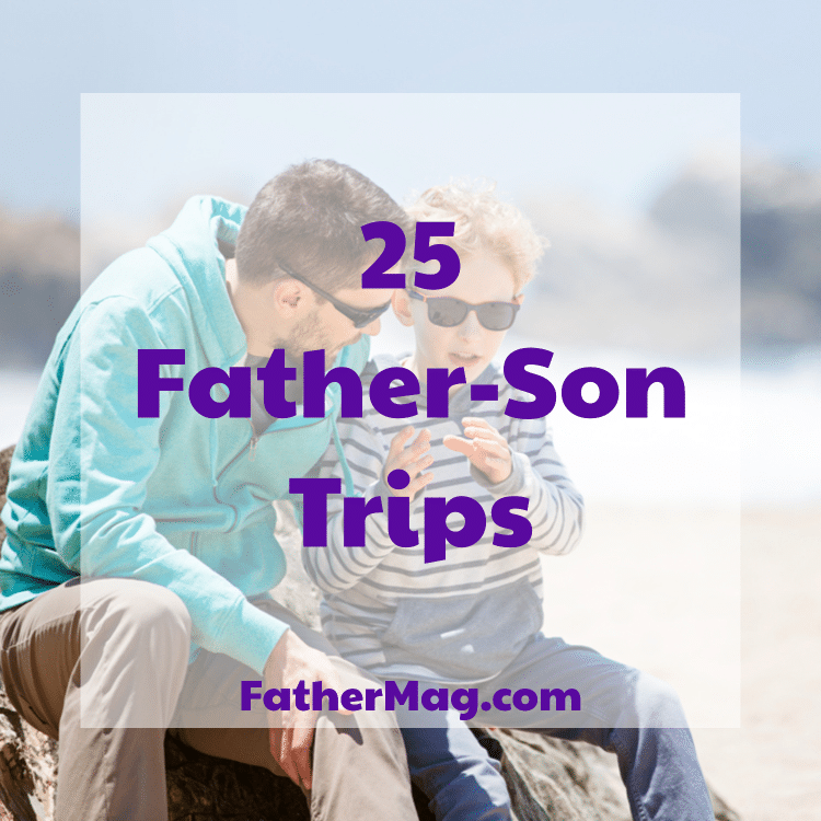 Father-Son Trips