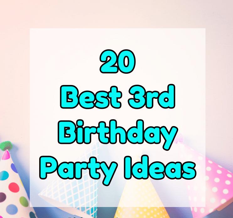 3rd birthday party ideas