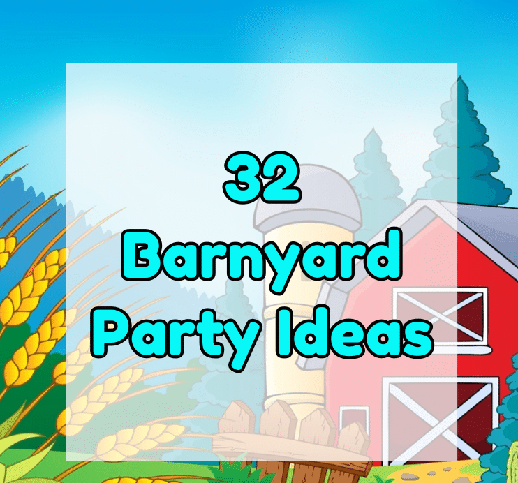 barnyard party ideas