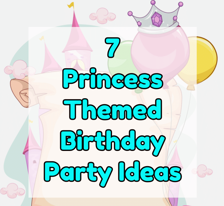 proncess themed birthday party ideas