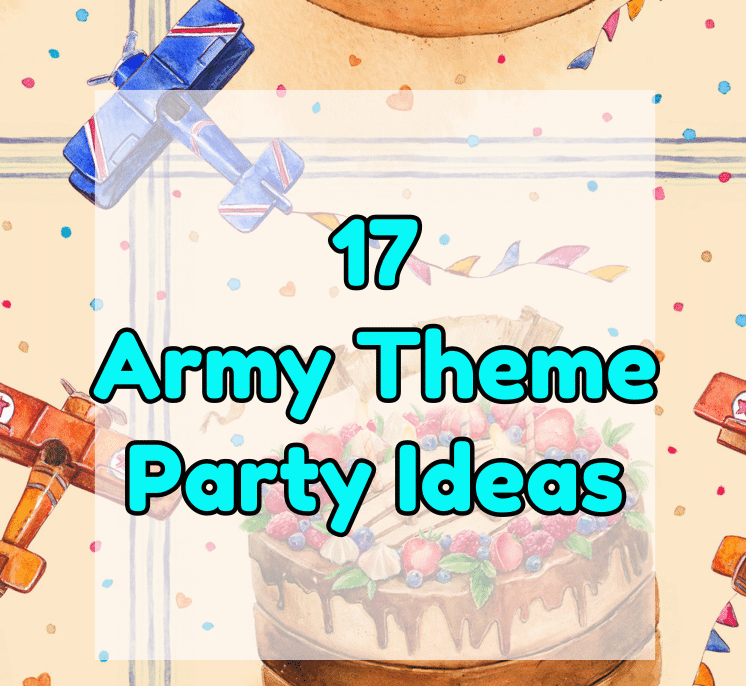 army theme party ideas