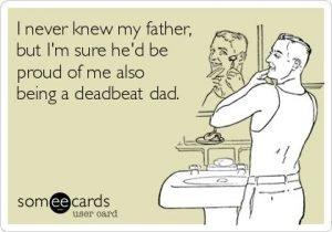 deadbeat father joke